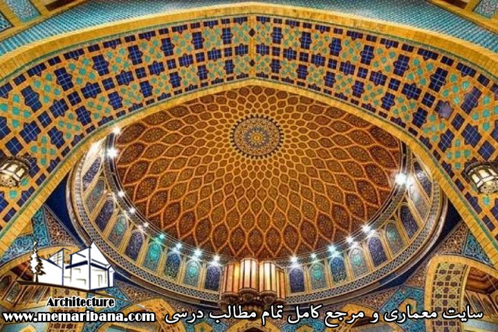 نکات مهم معماری اسلامی تاریخ معماری اسلامی تحریریه سایت معماری بنا